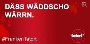 Däss_wäddscho_werrn